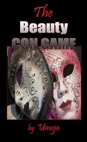 The Beauty Con Game by Umoja
