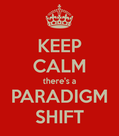 keep-calm-theres-a-paradigm-shift